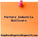 Portero Industria – Quilicura