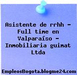 Asistente de rrhh – Full time en Valparaíso – Inmobiliaria guimat Ltda