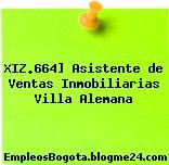 XIZ.664] Asistente de Ventas Inmobiliarias Villa Alemana
