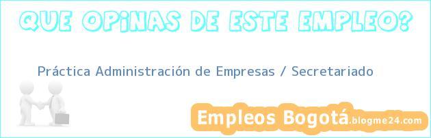 Práctica Administración de Empresas / Secretariado
