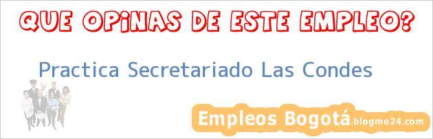 Practica Secretariado. – Las Condes