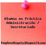 Alumna en Práctica Administración / Secretariado
