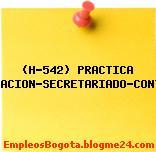 (H-542) PRACTICA ADMINISTRACION-SECRETARIADO-CONTABILIDAD