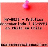 NY-082] – Práctica Secretariado | (C-225) en Chile en Chile