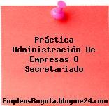 Práctica Administración De Empresas O Secretariado