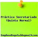 Práctica Secretariado (Quinta Normal)
