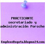 PRACTICANTE secretariado y administración Porsche