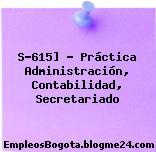 S-615] – Práctica Administración, Contabilidad, Secretariado