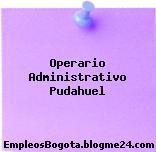 Operario Administrativo Pudahuel