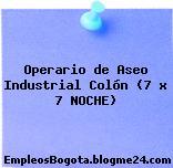 Operario de Aseo Industrial Colón (7 x 7 NOCHE)