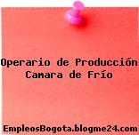 Operario de Producción Camara de Frío