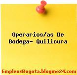 Operarios/as De Bodega- Quilicura