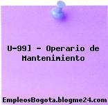 U-99] – Operario de Mantenimiento