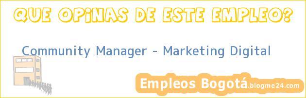 Community Manager – Marketing Digital