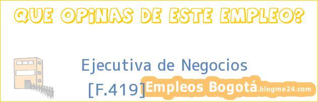 Ejecutiva de Negocios | [F.419]