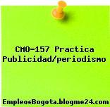 CMO-157 Practica Publicidad/periodismo
