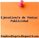 Ejecutivo/a de Ventas Publicidad
