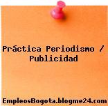 Práctica Periodismo – Publicidad