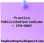 Practica Publicidad/periodismo – [PU-260]