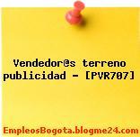 Vendedor@s terreno publicidad – [PVR707]