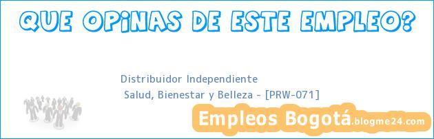 Distribuidor Independiente | Salud, Bienestar y Belleza – [PRW-071]