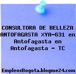 CONSULTORA DE BELLEZA ANTOFAGASTA XYA-631 en Antofagasta en Antofagasta – TC