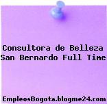 Consultora de Belleza San Bernardo Full Time