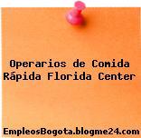 Operarios de Comida Rápida Florida Center