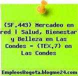 (SF.443) Mercadeo en red | Salud, Bienestar y Belleza en Las Condes – (TEX.7) en Las Condes