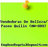 Vendedoras De Belleza/ Paseo Quilin (MW-889)