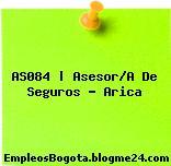 AS084 | Asesor/A De Seguros – Arica