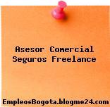 Asesor Comercial Seguros Freelance