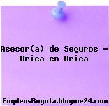 Asesor(a) de Seguros – Arica en Arica