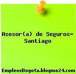 Asesor(a) de Seguros – Santiago