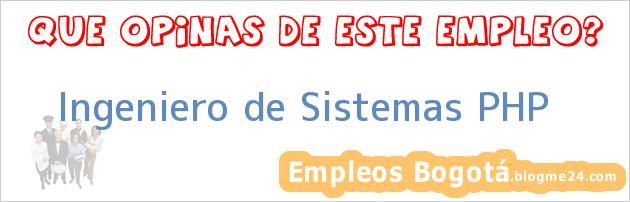 Ingeniero de Sistemas PHP