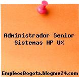 Administrador Senior Sistemas HP UX