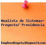 Analista de Sistemas- Proyecto/ Providencia