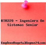 RTR229 – Ingeniero De Sistemas Senior