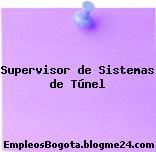 Supervisor de Sistemas de Túnel