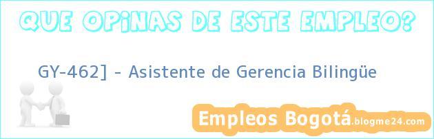GY-462] – Asistente de Gerencia Bilingüe