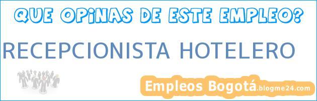RECEPCIONISTA HOTELERO