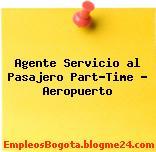 Agente Servicio al Pasajero Part-Time – Aeropuerto