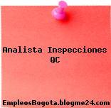 Analista Inspecciones QC