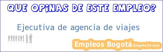 Ejecutiva de agencia de viajes