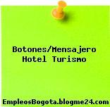Botones/Mensajero Hotel Turismo