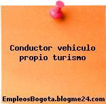 Conductor vehiculo propio turismo