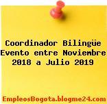 Coordinador Bilingüe Evento entre Noviembre 2018 a Julio 2019