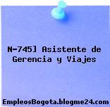 N-745] Asistente de Gerencia y Viajes