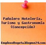 Pañolero Hotelería, Turismo y Gastronomía (Concepción)