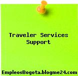 Traveler Services Support